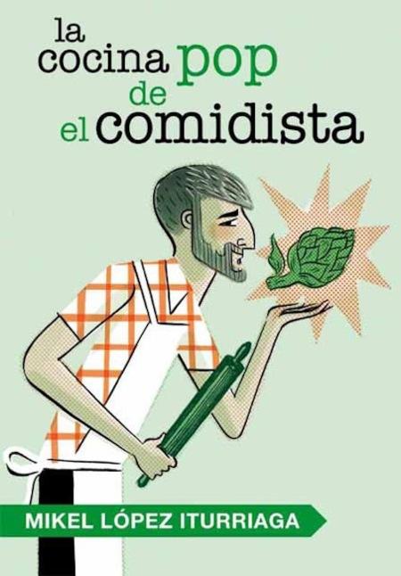 La cocina pop de El Comidista, muchas recetas aliñadas con cine
