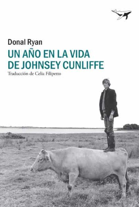 UN AÑO EN LA VIDA DE JOHNSEY CUNLIFFE - DONAL RYAN