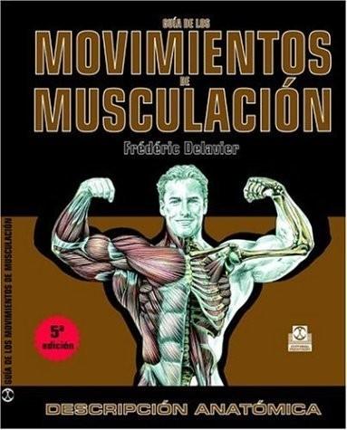 Lectura de vacaciones: 'Guía de los movimientos de musculación'