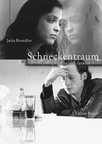Schneckentraum (El sueño del caracol), de Iván Sáinz-Pardo