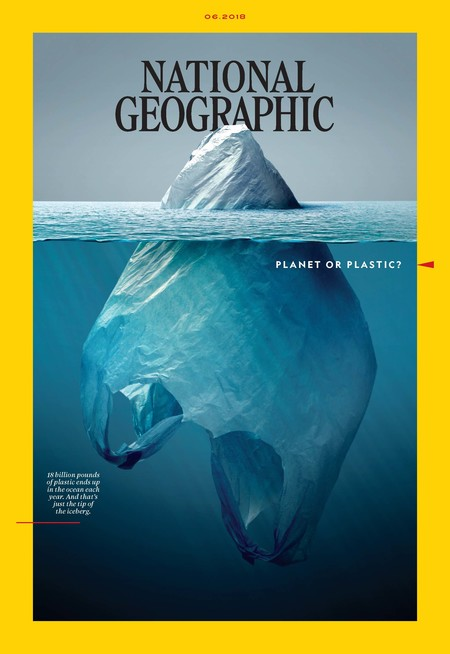 National Geographic Cover 2018 June Planet Or Plastic