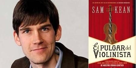 """[Libros que nos inspiran] 'El pulgar del violinista"""" de Sam Kean"""
