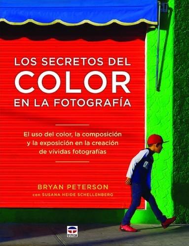 Los Secretos Del Color En La Fotografia