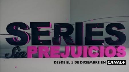 Canal+ estrena 'Series sin prejuicios', un vistazo a los tabúes en las ficción actual