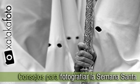 Consejos para fotografiar la Semana Santa