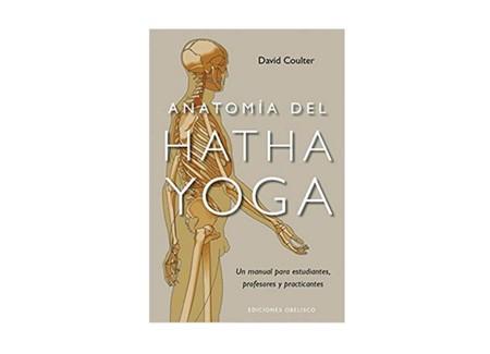 Tres libros de Yoga: para novatos, iniciados y expertos