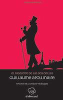 'El paseante de las dos orillas', de Guillaume Apollinaire