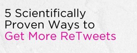 Cinco consejos científicamente probados para conseguir más ReTweets, infografía