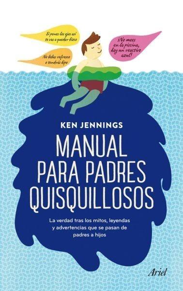 [Libros que nos inspiran] 'Manual para padres quisquillosos' de Ken Jennings