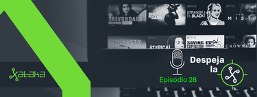 Netflix y Movistar: cuando dos supuestos rivales están destinados a entenderse (Despeja la X, 1x28)