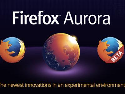 Mozilla lanza Firefox Aurora en Google Play, la versión experimental de su navegador web