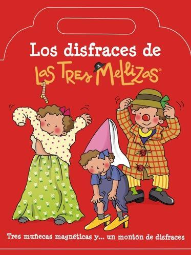 """""""Los disfraces de Las Tres Mellizas"""", un divertido libro para jugar a vestirlas"""