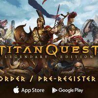 'Titan Quest: Legendary Edition' llegará a iOS y Android en febrero y ya te puedes registrar