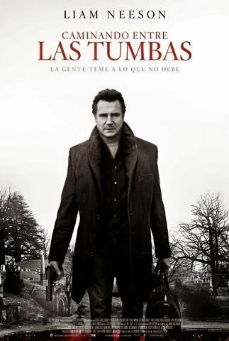 'Caminando entre las tumbas' con Liam Neeson, tráiler y cartel español