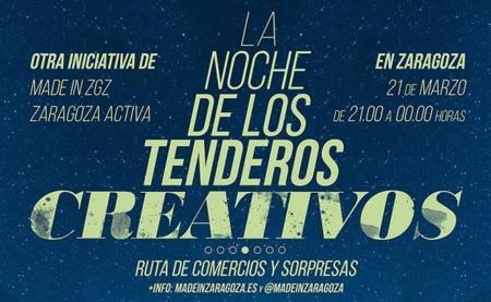 Zaragoza celebra La Noche de los Tenderos Creativos