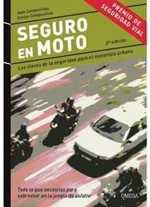 Llega la segunda edición del libro 'Seguro en moto', la guía de supervivencia para motoristas