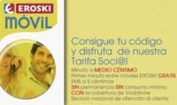Nueva tarifa Soci@l Eroski sin cuotas con medio céntimo el minuto y 2.5 cént/MB