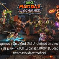 Streaming de Orcs Must Die! Unchained a las 17:00h (las 10:00h en Ciudad de México) [finalizado]
