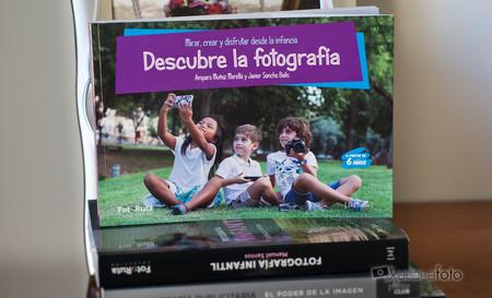 'Descubre la fotografía', revisamos un manual diseñado para que los más pequeños se inicien en el mundo de la fotografía