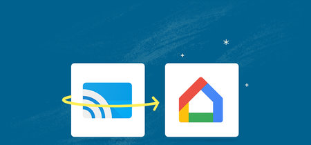La aplicación Google Cast ya es Google Home, así es su renovación total