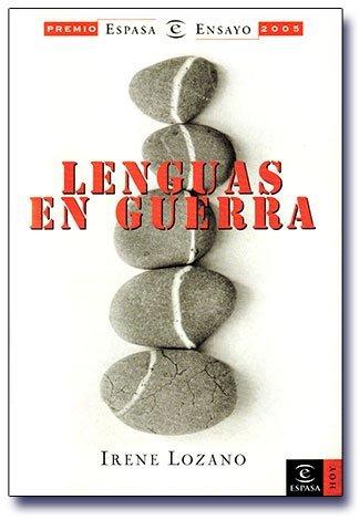 'Lenguas en guerra' de Irene Lozano