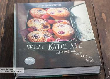 What Katie Ate, de Katie Quinn Davies. Libro de recetas
