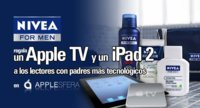 Aún puedes llevarte un iPad o un AppleTV con NIVEA FOR MEN, ¡anímate!