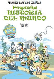 """""""Pequeña historia del mundo"""", la Historia divertida para niños"""