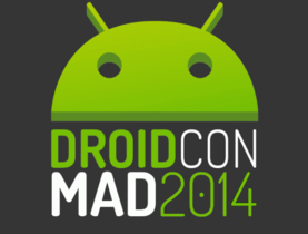 Droidcon Spain 2014: toca demostrar la madurez del desarrollo en Android