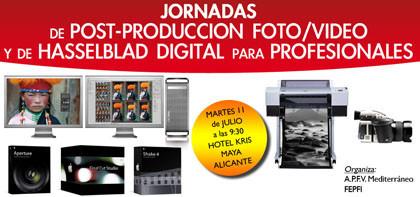 Nuevas jornadas de post-producción de foto/vídeo y Hasselblad digital