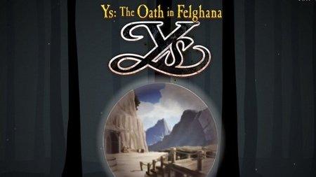 'Ys: The Oath in Felghana'. Tráiler de su versión para PSP