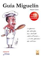 Nueva edición de la Guía Miguelín