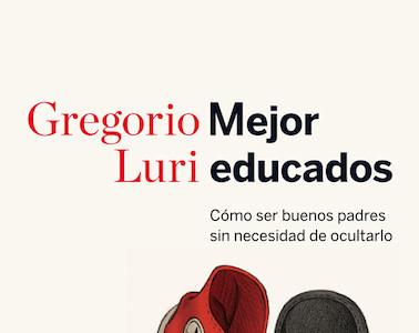 """""""Mejor Educados"""": un libro para descubrir que en las familias se puede aplicar la sabiduría práctica"""