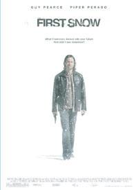 Tráiler y cartel del thriller psicológico 'First Snow'