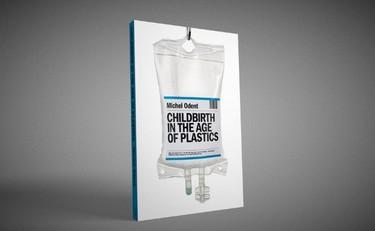 """""""Childbirth in the age of plastics"""": nuevo libro de Michel Odent"""