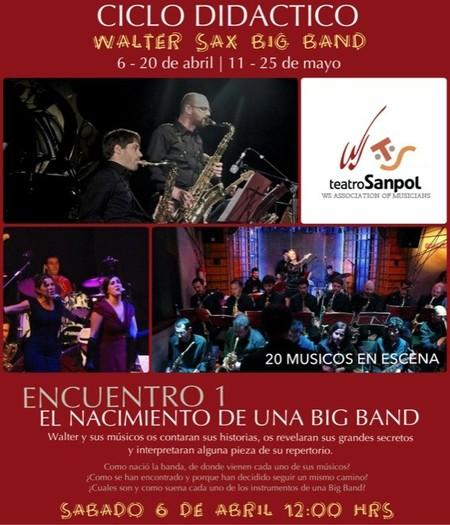 La Walter Sax Big Band y el espectacular calendario de actuaciones en el Teatro Sanpol