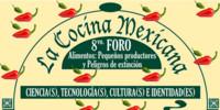 8° Foro La Cocina Mexicana es ciencia, tecnología, cultura e identidad