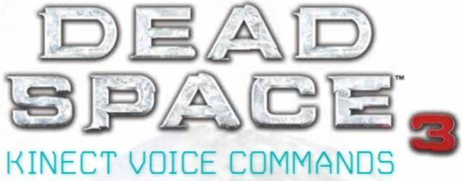 Dead Space 3 (Lista de Comandos para Kinect)