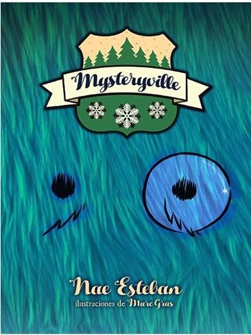 'Mysteryville' de Nae Esteban y Marc Gras