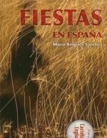 """""""Fiestas en España"""", un repaso por la tradición"""