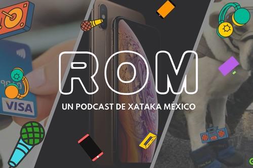 ROM #04 Todo lo que debes saber de Apple y sus nuevos iPhones y las tarjetas de proximidad que llegan a México