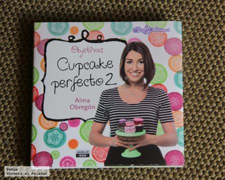 Objetivo Cupcake Perfecto 2. Libro de recetas de cupcakes