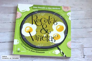 Recetas & Viñetas, el libro de cocina de Alya Markova y Juan Pozuelo