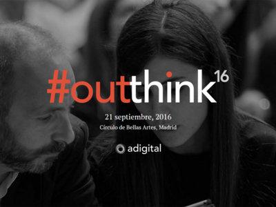Outthink 2016: tecnología, negocio digital y economía a debate
