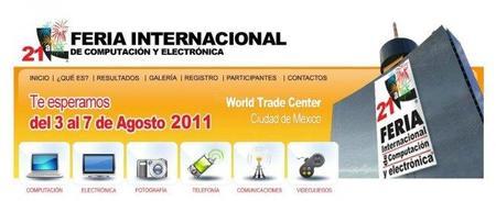Feria internacional de tecnología y electrónica 2011 ¡No te la puedes perder!