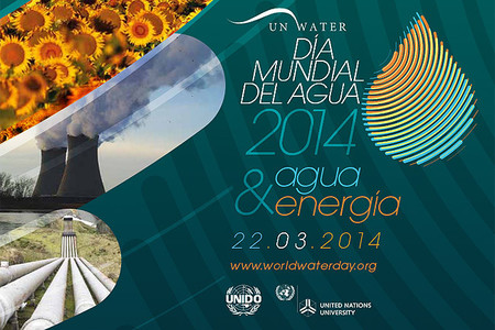 Día Mundial del Agua 2014: agua y energía. ¿Bien básico o de lujo?