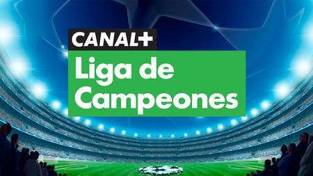 Canal+ cambia de idea y ofrecerá gratis Canal+ Liga de Campeones a sus abonados [Actualizado]