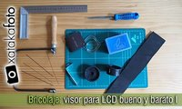 Bricolaje: visor para LCD por un par de euros (I)