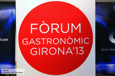 Fòrum Gastronómic Girona 2013: resumen y valoración