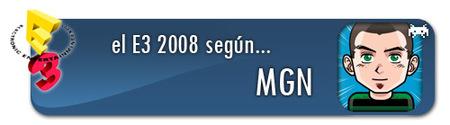 El E3 2008 según Mgn